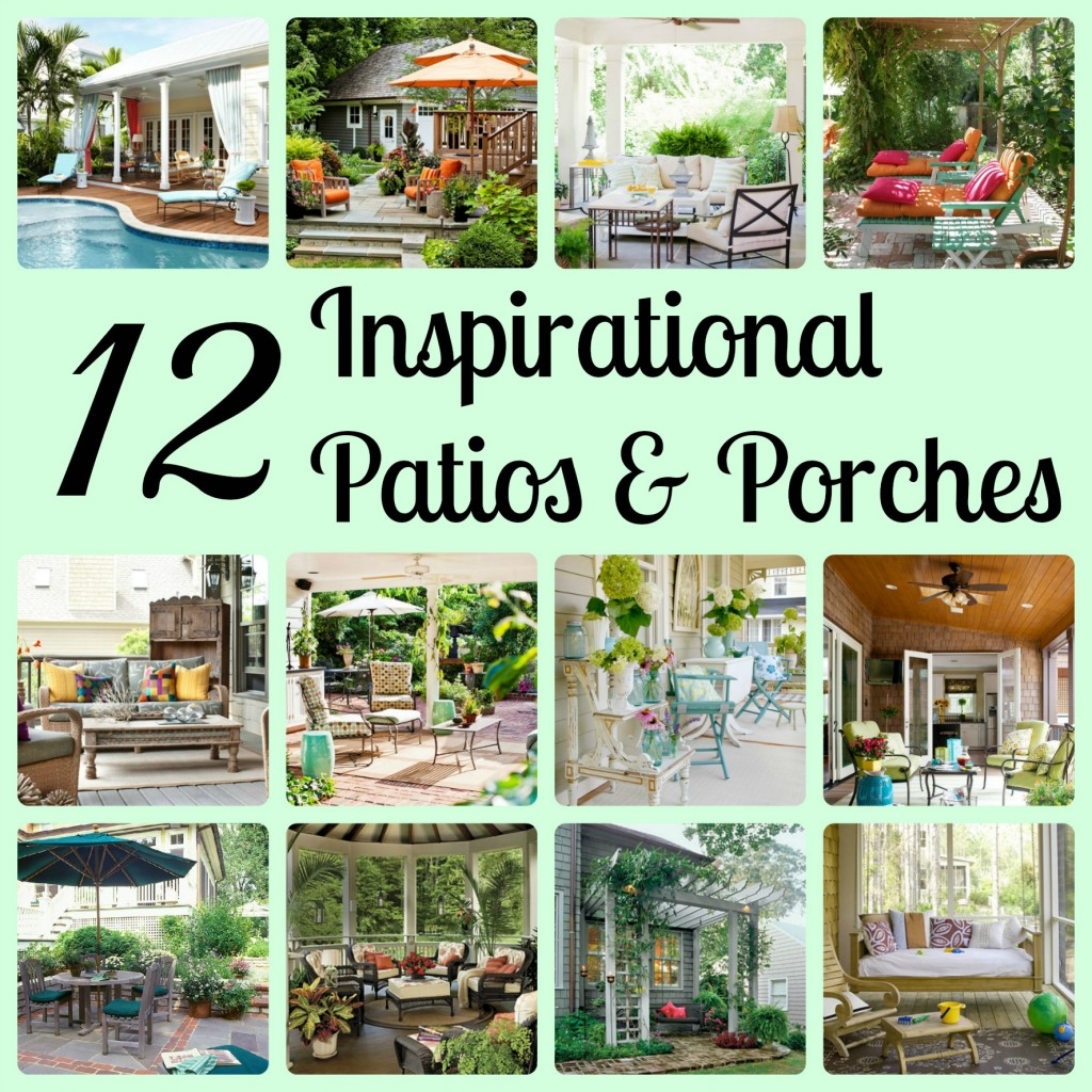 12 Inspirational (Gorgeous!) Patios and Porches - Compiled by Girl in the Garage.