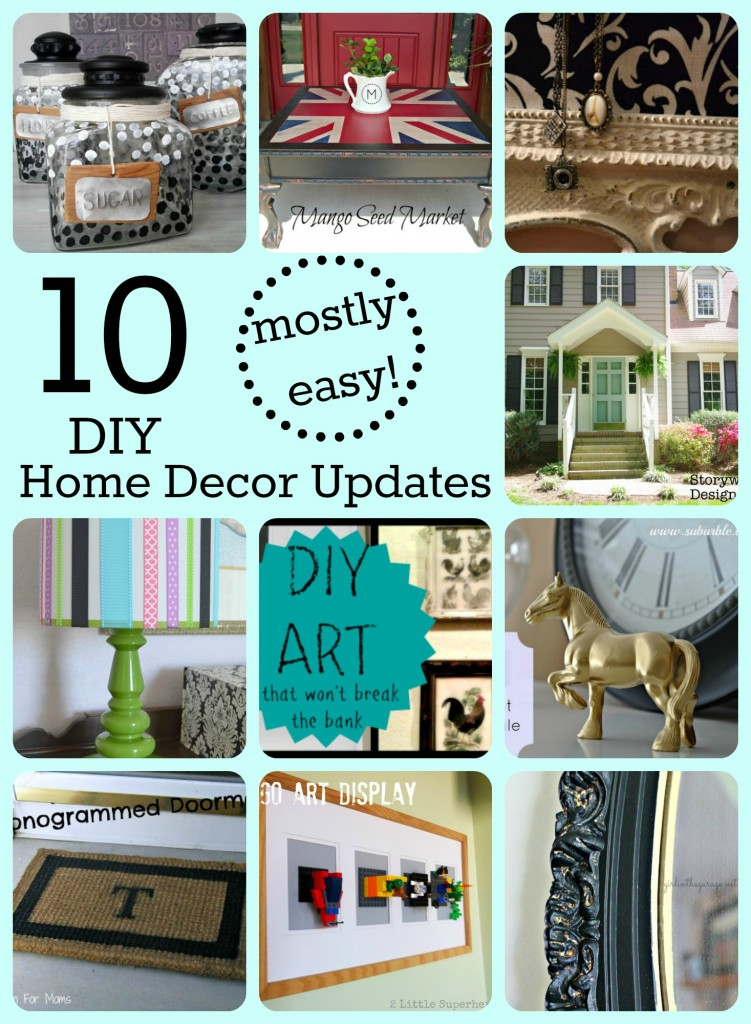10 mostly easy home decor updates with links to tutorials for all