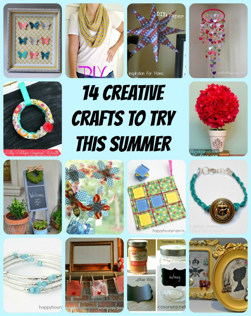 14 Creative crafts to try this summer!  Tutorials for seasonal crafts, home decor, personal accessories, and crafts for kids.