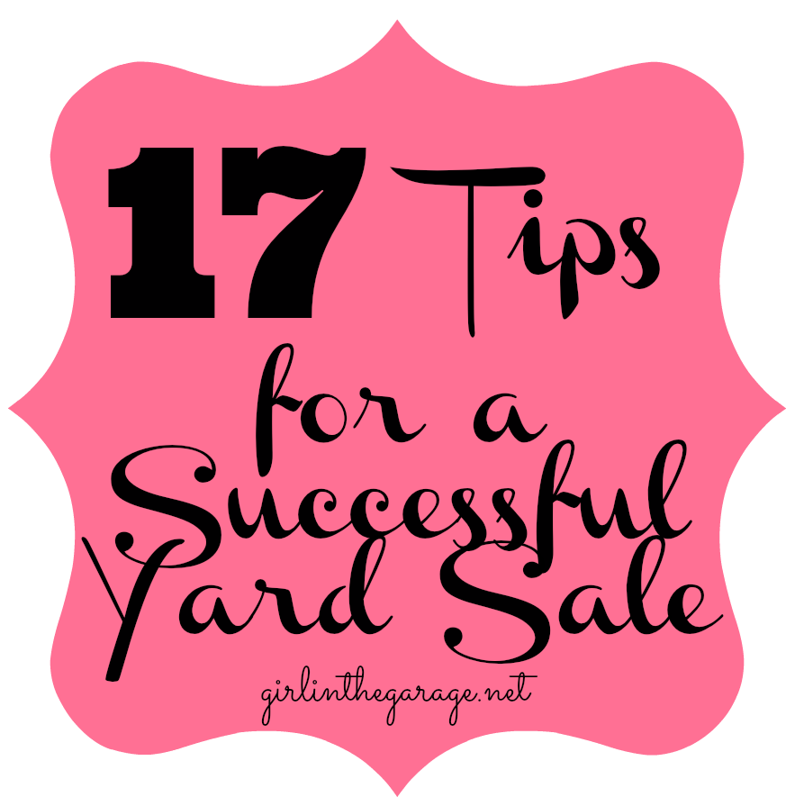 17 Tips for a Successful Yard Sale