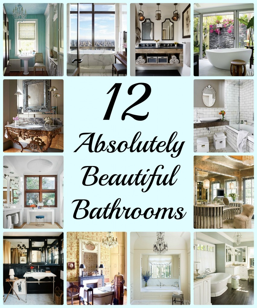 12 Absolutely Beautiful Bathrooms