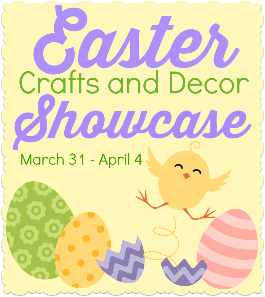 Easter Crafts and Decor Showcase: 20 Blogs, March 31-April 4, 2014.