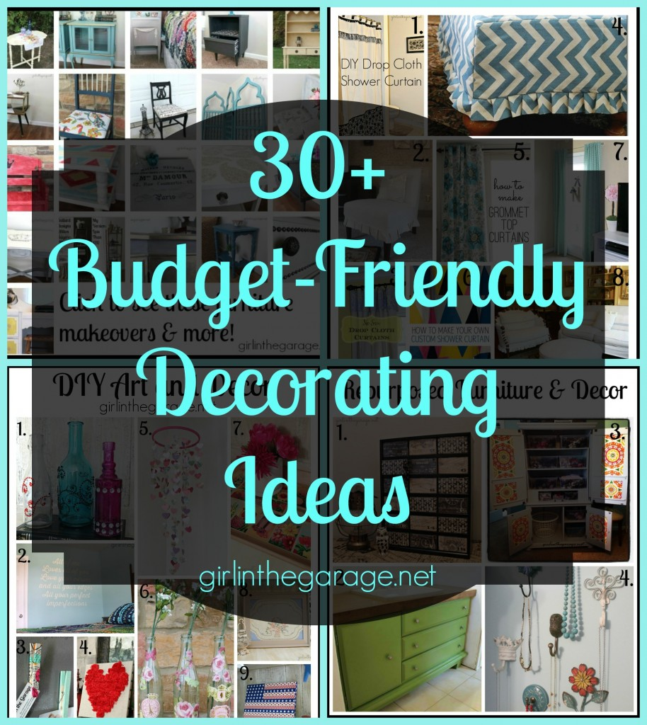 30+ Budget Friendly Decorating Ideas - and a $200 gift card giveaway!  (thru 5/26/14) - girlinthegarage.net