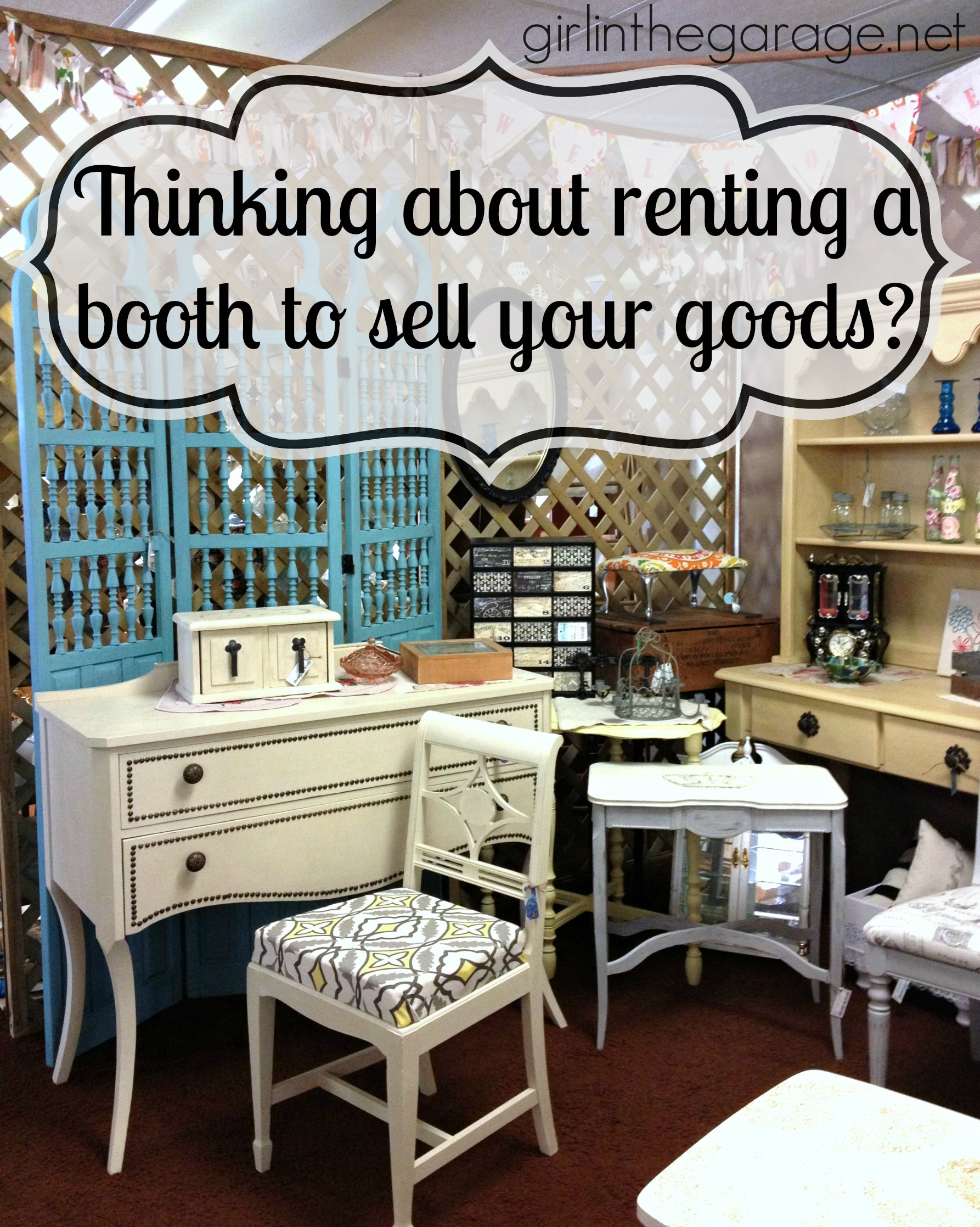 Thinking about renting a booth to sell your goods? Advice from girlinthegarage.net