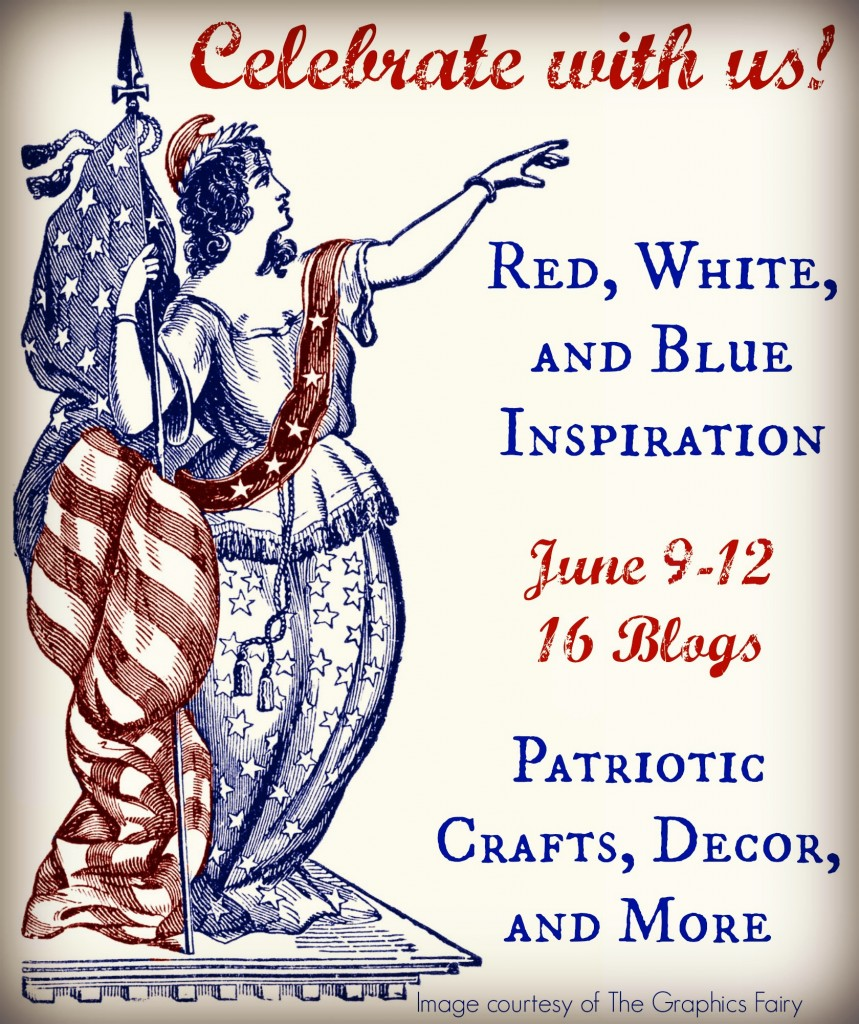 Red, White, and Blue Patriotic Inspiration Tour - June 9-13, 2014 - 16 bloggers sharing 4th of July projects!