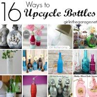 16 Ways to Upcycle Bottles