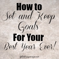 5 Tips for How to Set and Keep Goals for Your Best Year Ever