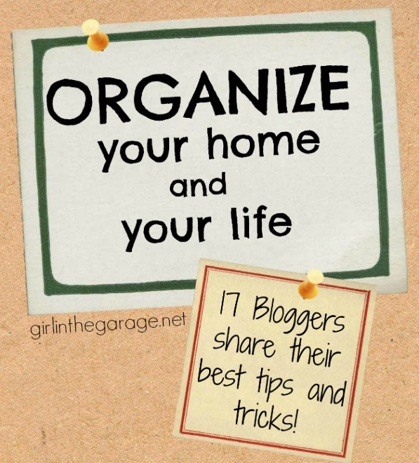 How to Get Organized - Bloggers share their best tips and tricks!