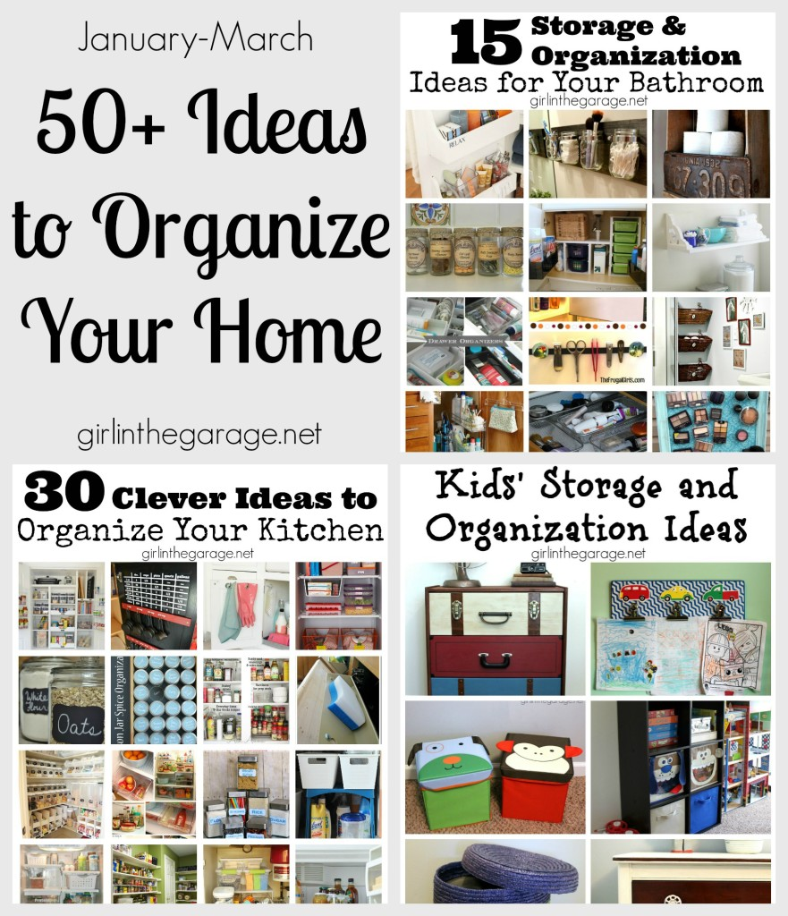 50+ Ideas to Organize Your Home - girlinthegarage.net