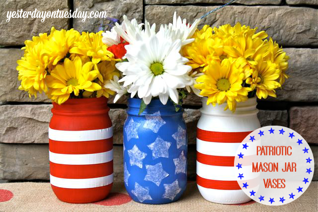 Patriotic Mason Jar Vases - Yesterday on Tuesday
