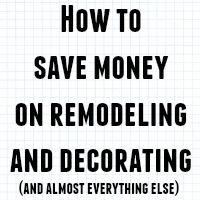 how-to-save-money-remodeling-decorating-FEAT