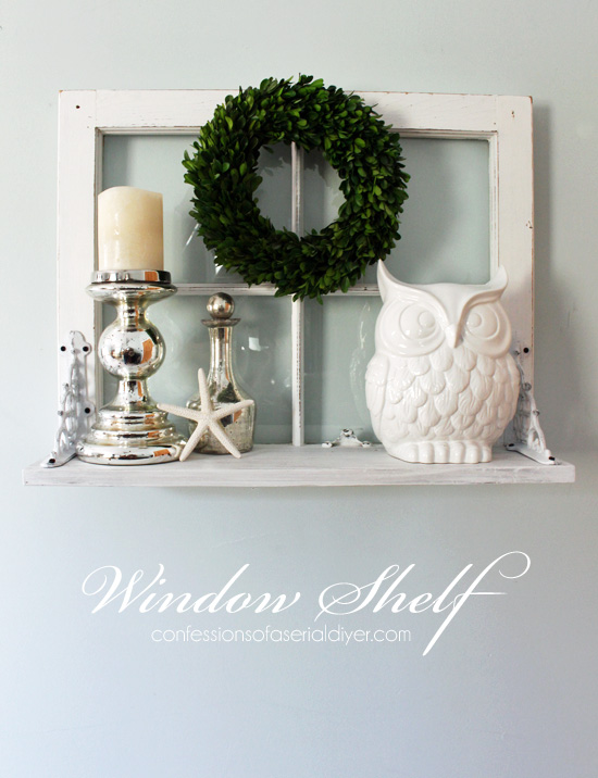 Old Window to Shelf - Confessions of a Serial DIYer