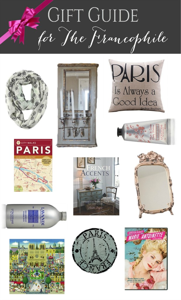 Gift Guide for the Francophile: Gift ideas for anyone who loves anything French!