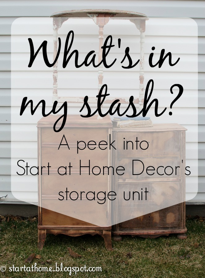 What's in my stash? A peek into Start at Home Decor blog's storage unit.