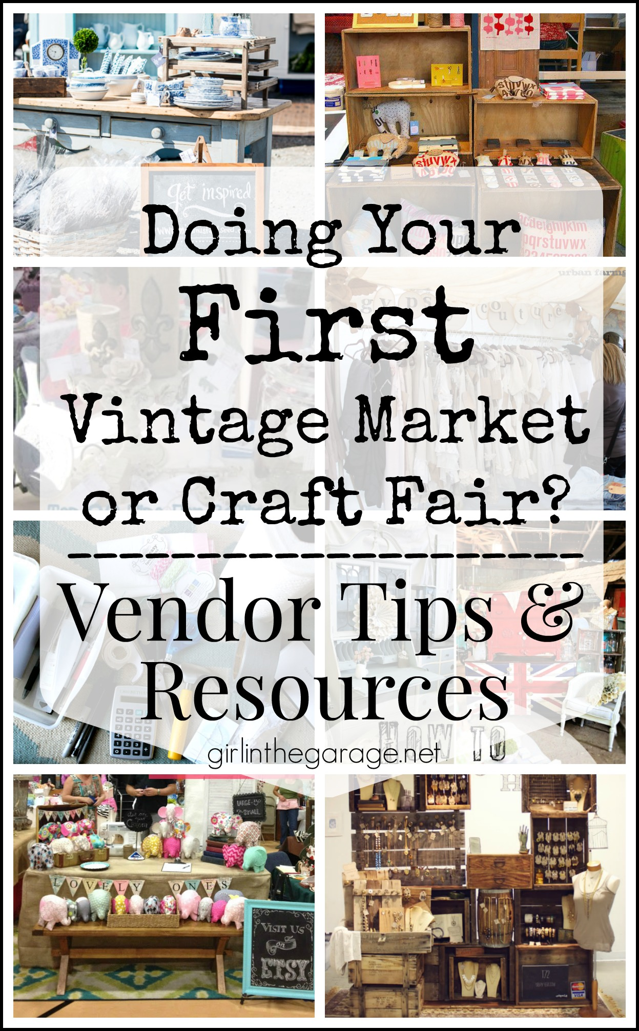 Vintage Market and Craft Fair Vendor Tips and Advice - Girl in the Garage