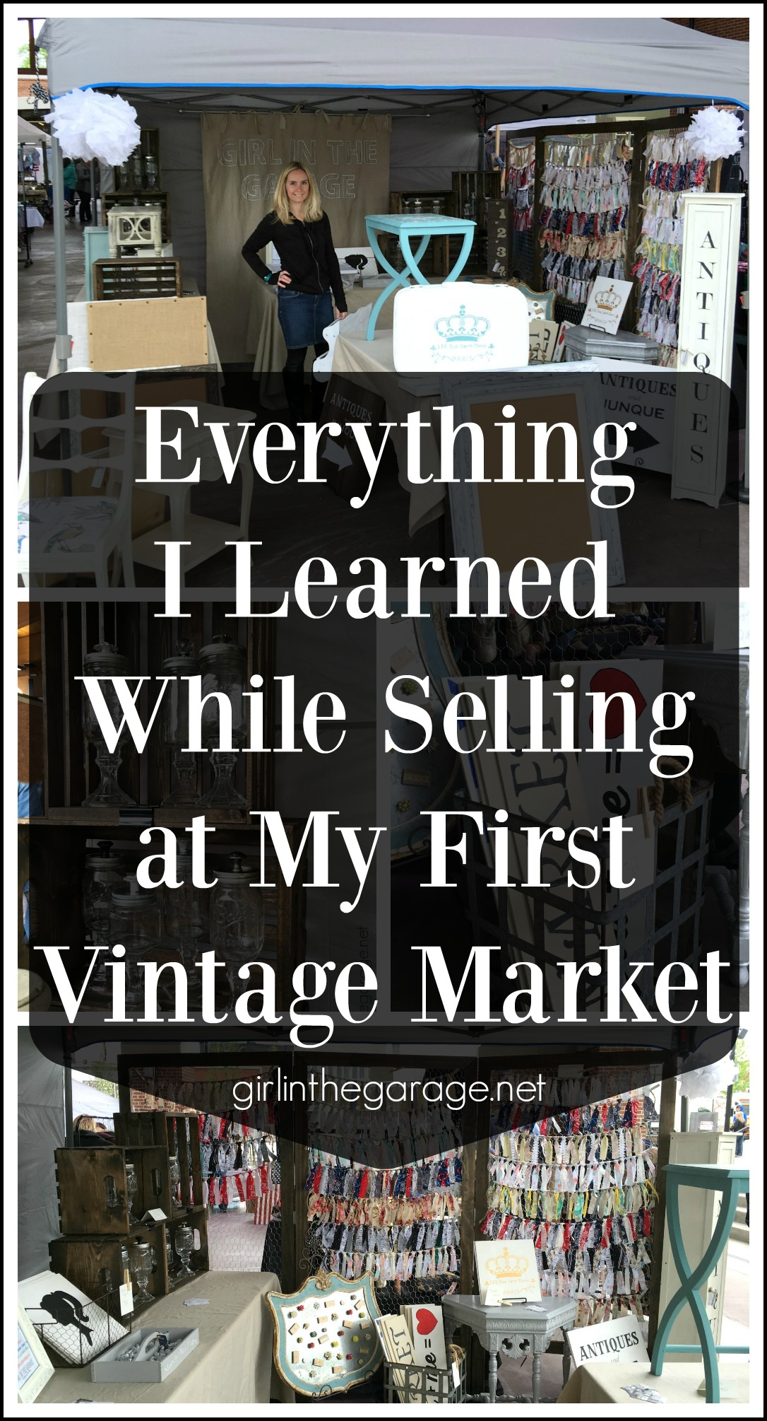 Everything I learned while selling at my first vintage market! Girl in the Garage