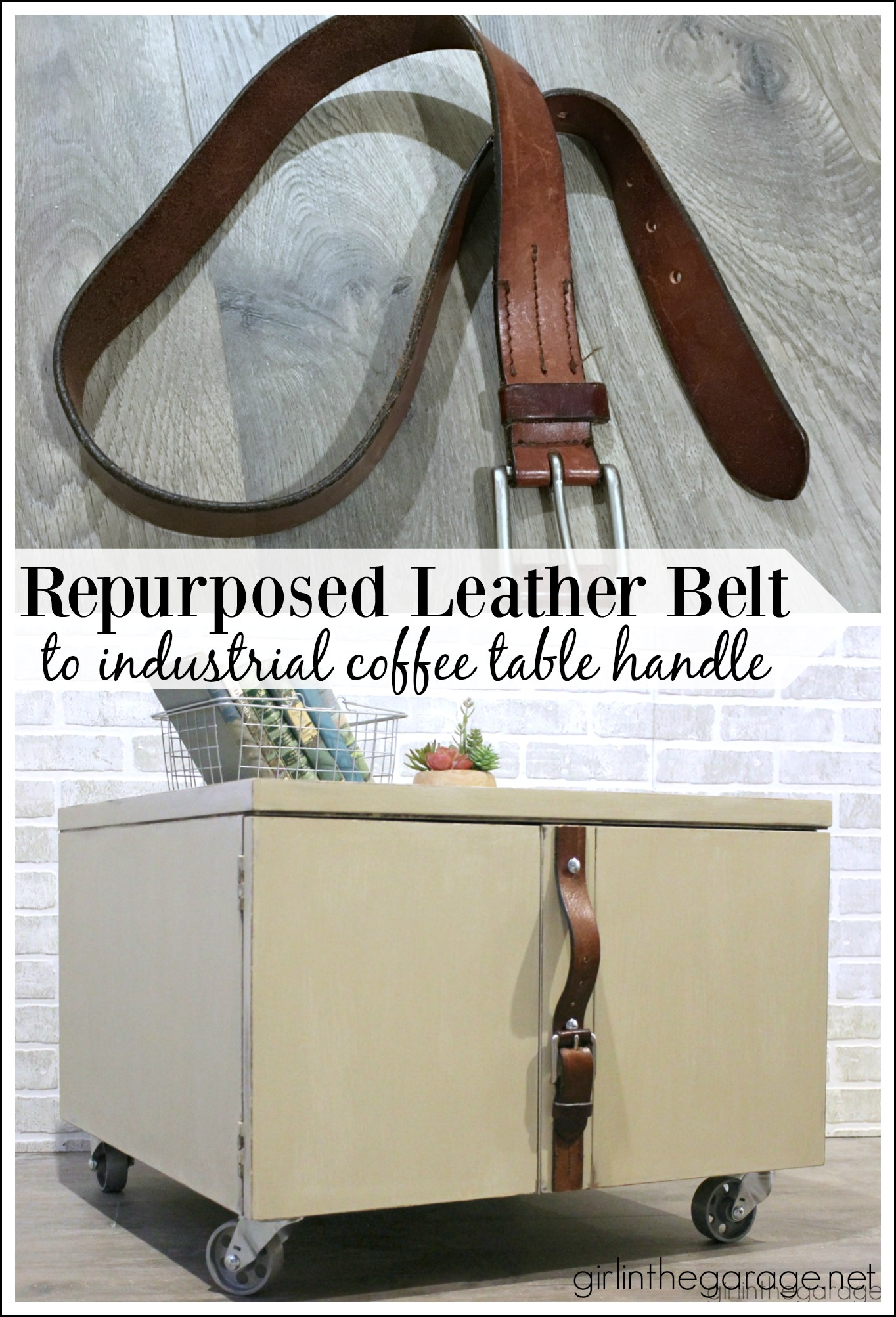 DIY Repurposed Leather Belt Handle - Industrial Coffee Table Makeover with Casters - Girl in the Garage