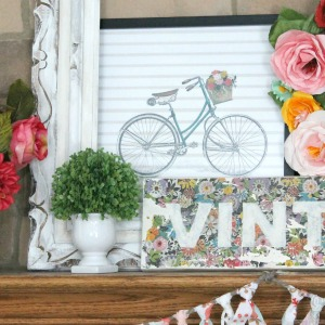 Upcycled Decoupage Sign + Colorful Spring Mantel