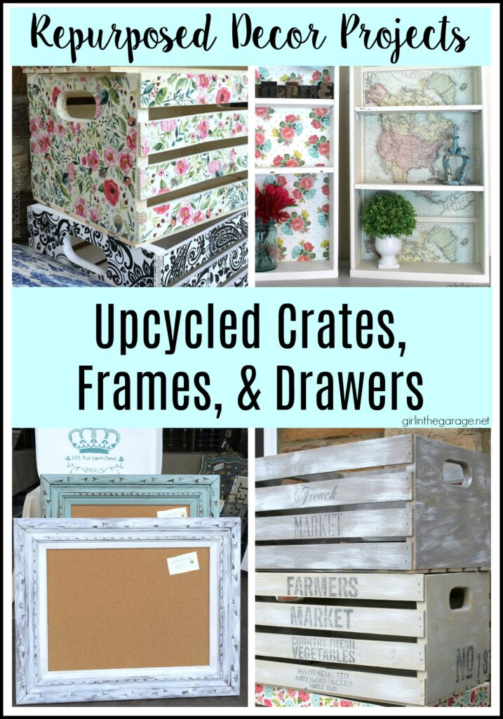 DIY repurposed project ideas - decoupage wood crates with napkins, stenciled crates, framed cork boards, and drawer shelves. Creative ideas to keep or sell for profit. Girl in the Garage