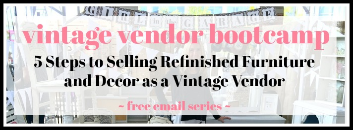 Vintage Vendor Bootcamp - free email series by Girl in the Garage