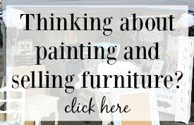 Painting and selling refinished furniture - Girl in the Garage