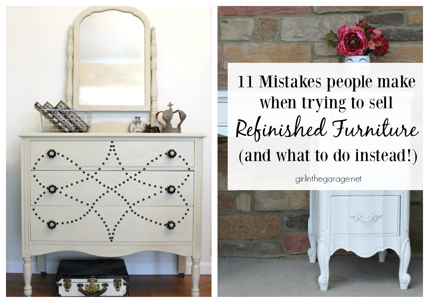 Mistakes People Make When Trying to Sell Refinished Furniture - Girl in the Garage