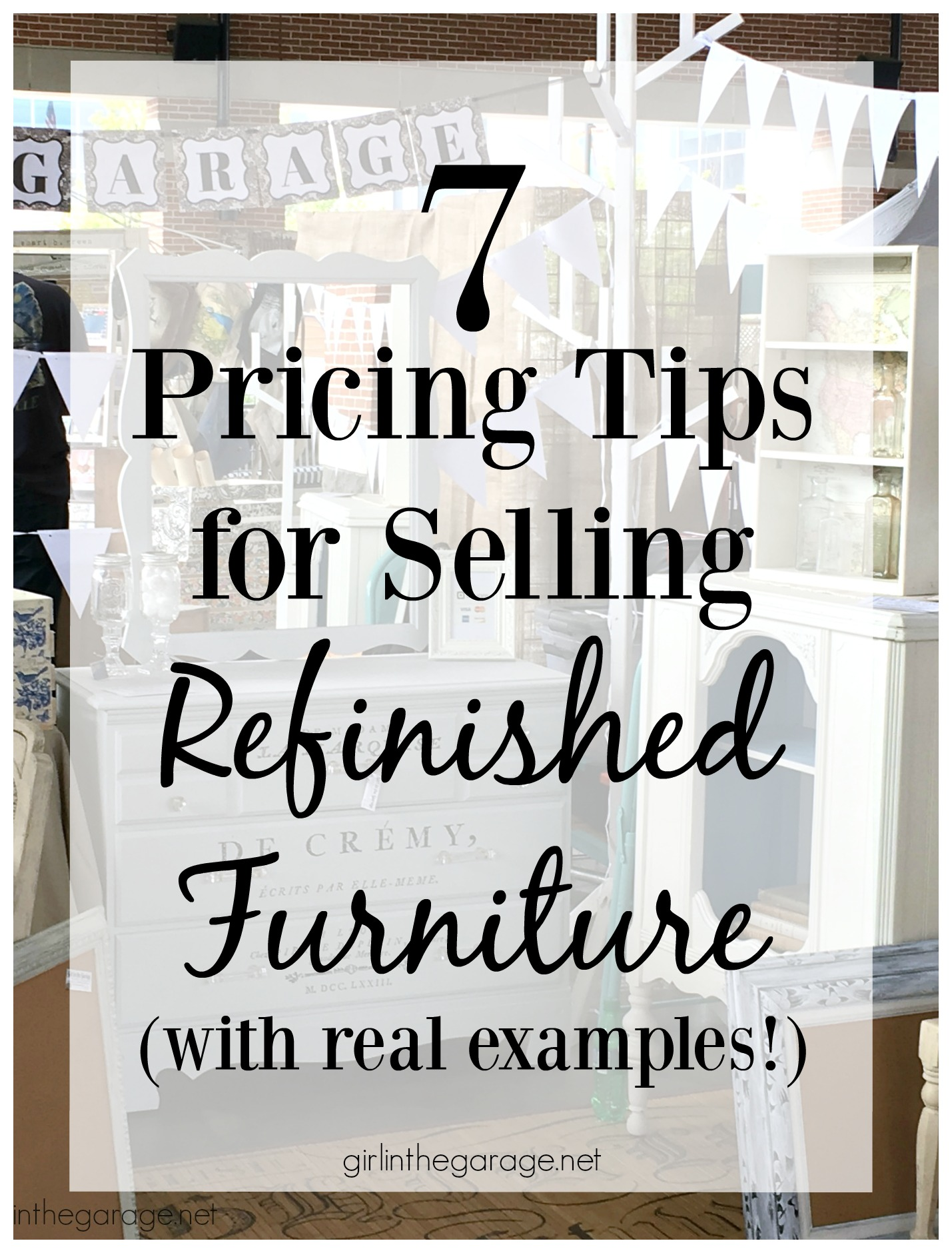 Pricing Tips for Selling Refinished Furniture - Girl in the Garage