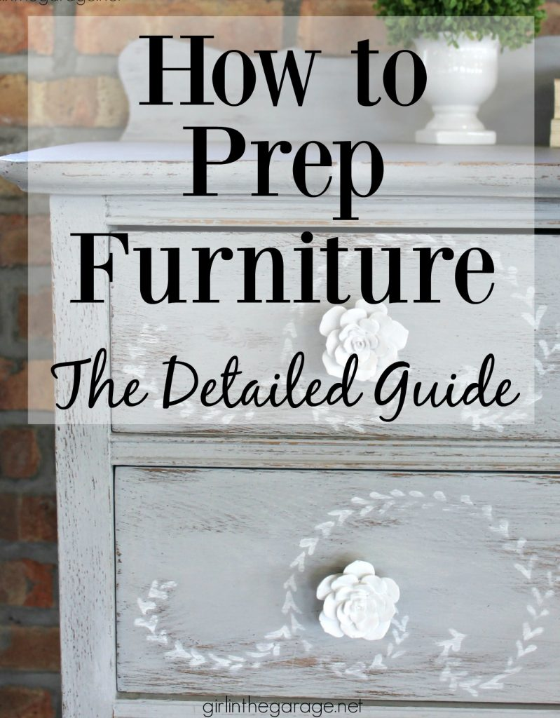 How to prep furniture for painting - Detailed guide to prep furniture makeovers like a pro - By Girl in the Garage