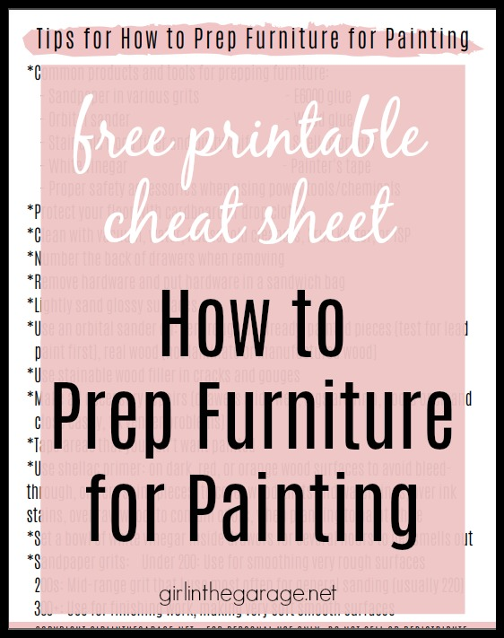 How to prep furniture for painting: Sanding, repairs, priming, getting rid of odors, and more! Free printable cheat sheet by Girl in the Garage