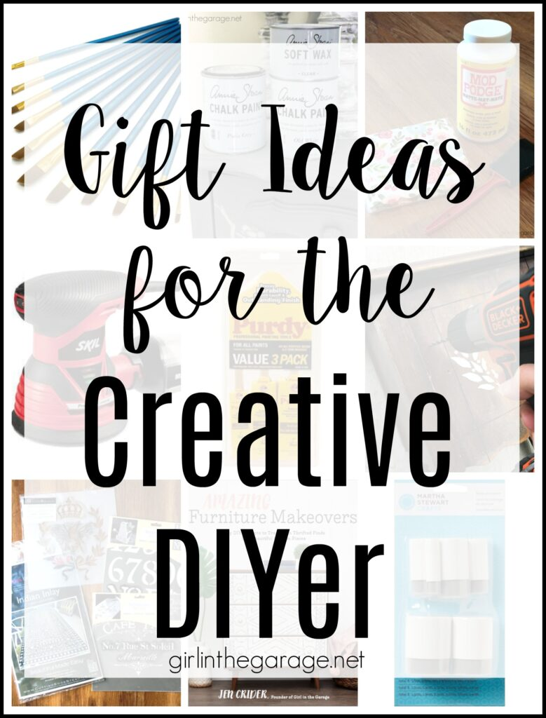 The best most helpful gift ideas for anyone who loves creative DIY projects and furniture makeovers (or to add to your own wish list). By Girl in the Garage