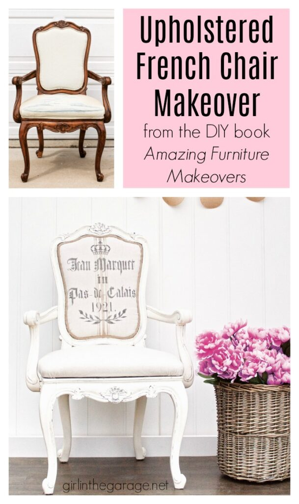 Upholstered French Armchair Makeover from the book Amazing Furniture Makeovers by Girl in the Garage