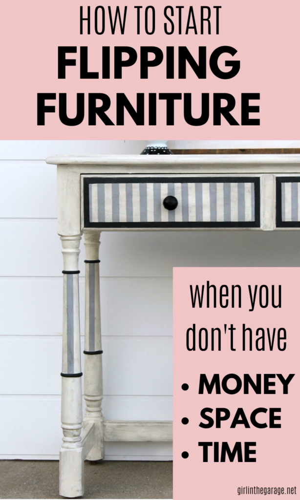 Learn the best tips to start flipping furniture right away, even if you don't have much time, space, or money. By Girl in the Garage