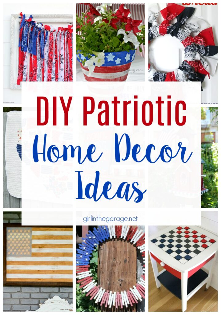 DIY patriotic home decor ideas - make your home festive with these easy DIY projects to celebrate the 4th of July! by Girl in the Garage
