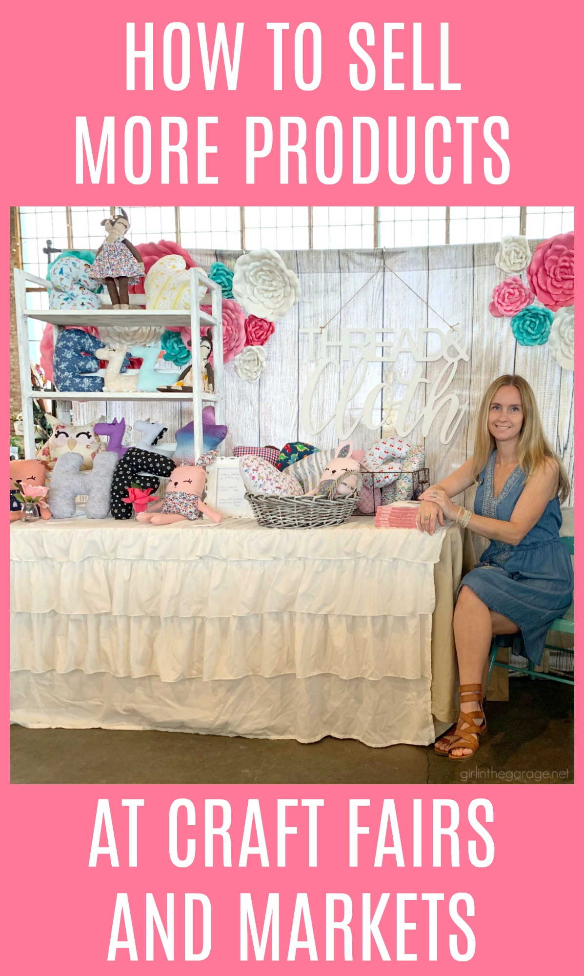 13 Ways to Sell More at Craft Shows and Vintage Markets - Girl in the Garage