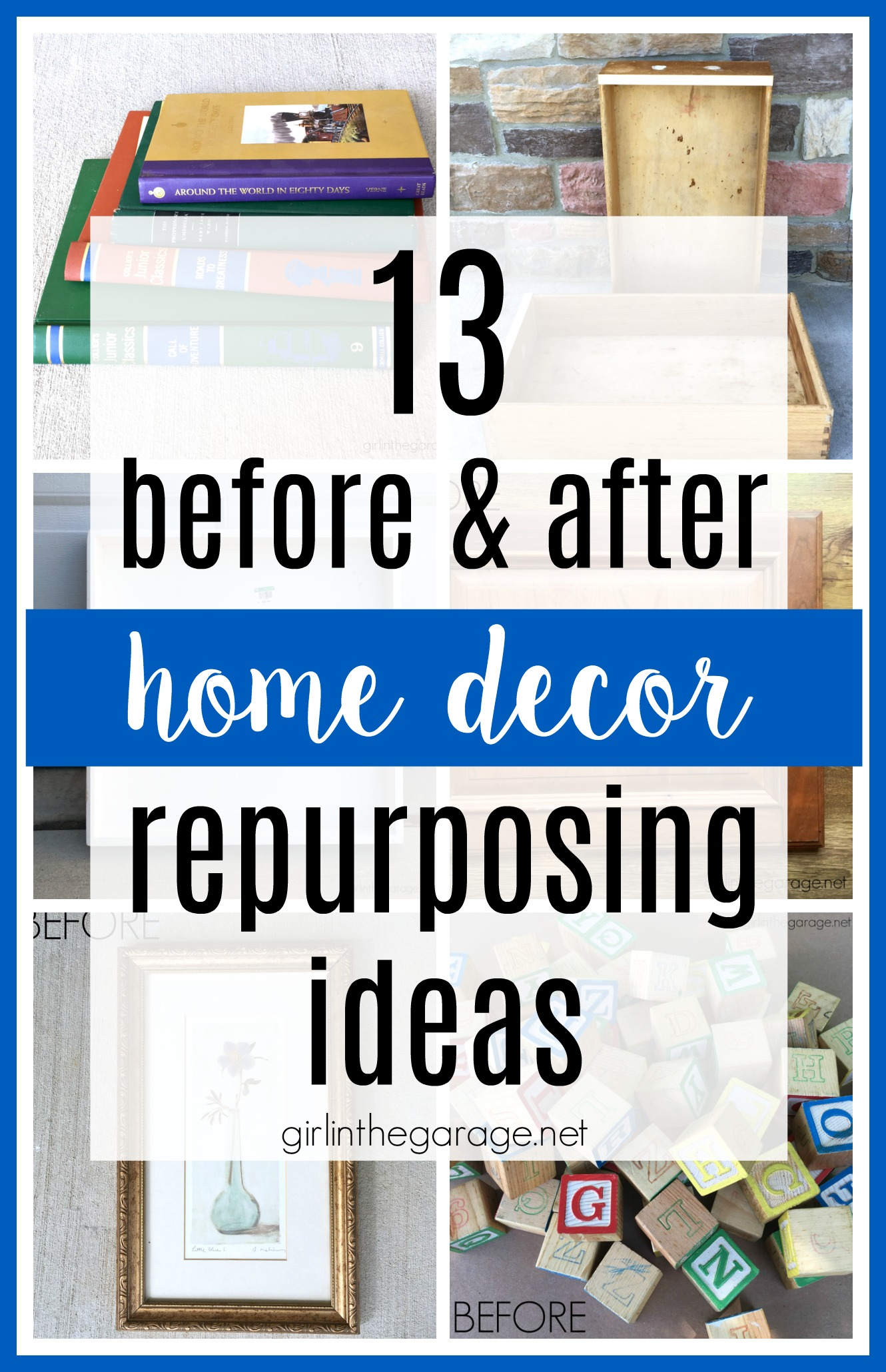 13 Home Decor Repurposing Ideas - Girl in the Garage