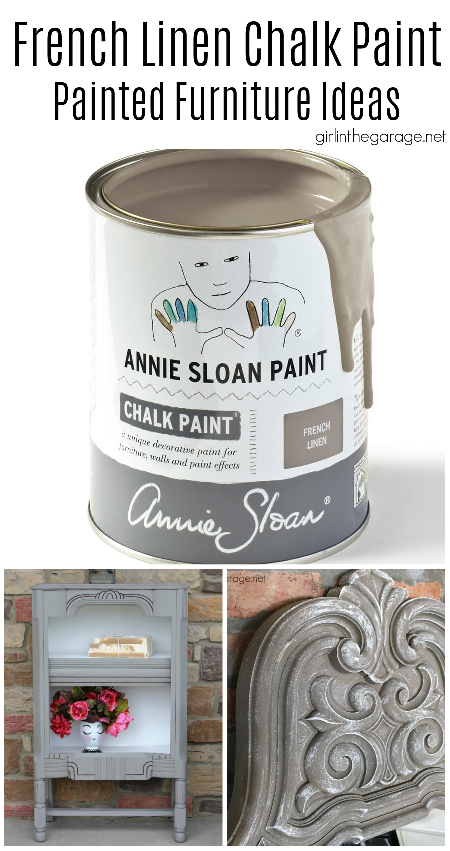 French Linen Chalk Paint Furniture Ideas Girl In The Garage